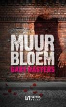 Gaby Rasters , Muurbloem