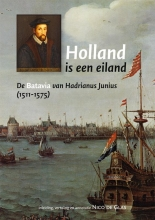 Hadrianus Junius H.J.M. Hornanus, Holland is een Eiland