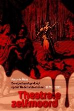 Anna de Haas Theatrale zelfmoord