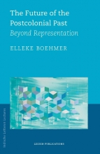 Elleke Boehmer , The Future of the Postcolonial Past