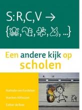 Esther de Boer Nathalie van Kordelaar  Mariken Althuizen, Een andere kijk op scholen