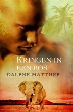 Dalene  Matthee Kringen in een bos