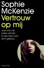 McKenzie, Sophie Vertrouw op mij