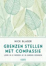 Nick Blaser , Grenzen stellen met compassie