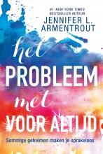 Jennifer L.  Armentrout Het probleem met voor altijd