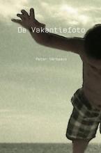 Peter Verbeeck , De Vakantiefoto