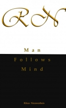Rikus  Nieuwenhuis Man Follows Mind