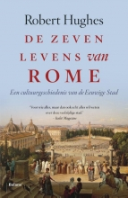 Robert  Hughes Zeven levens van Rome