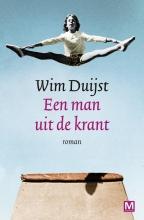 Wim  Duijst Een man uit de krant