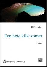 Hélène  Vijver Een hete kille zomer - grote letter uitgave