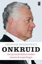Abraham Moszkowicz , Onkruid