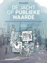 Pepijn van der Beek Roeland Stolk  Henk Wesseling, De jacht op publieke waarde
