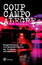 Wouter Tielkemeijer , Coup Campo Alegre