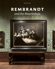 Charlotte Rulkens , Rembrandt and the Mauritshuis