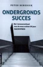 Peter Benedick , Ondergronds succes