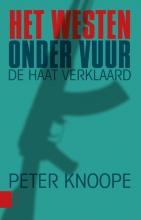 Peter  Knoope Het Westen onder vuur