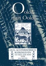Hendrik Willem  Heuvel Oolde, mijn Oolde