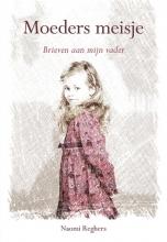 Naomi Reghers , Moeders meisje