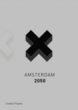 Amsterdam 2050 Complex Projects