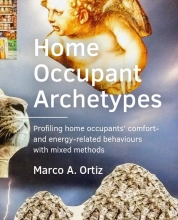 Marco A.  Ortiz Home Occupant Archetypes