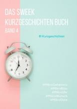 Sweek  Deutschland Das Sweek Kurzgeschichten Buch
