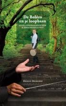 Henny Driessen De Boléro en je loopbaan