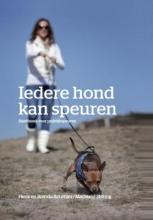 Machteld Stilting Henk Bouman  Brenda Bouman, Iedere hond kan speuren
