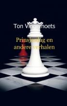 T.  Vingerhoets Prinsjesdag en andere verhalen