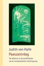 Judith von Halle , Paaszaterdag