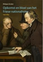 Philippus Breuker , Opkomst en bloei van het Friese nationalisme, 1740-1875