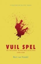 Bert van Vondel Vuil spel