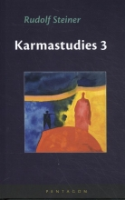 Rudolf Steiner , Karmastudies 3