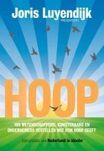 Joris  Luyendijk, Mark  Geels, Tim van Opijnen HOOP