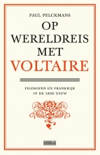 Paul Pelckmans , Op wereldreis met Voltaire