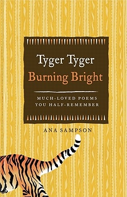 Ana Sampson,Tyger Tyger, Burning Bright