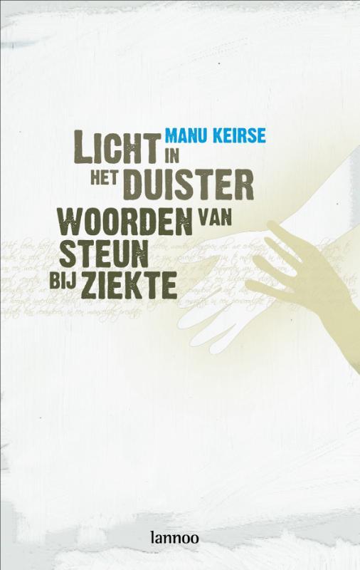 Manu Keirse,Licht in het duister