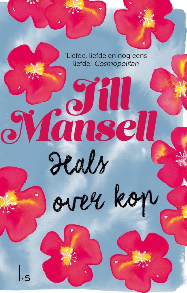 Jill Mansell,Hals over kop