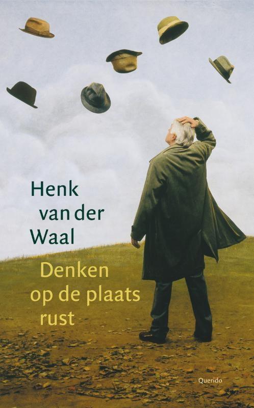 Henk van der Waal,Denken op de plaats rust