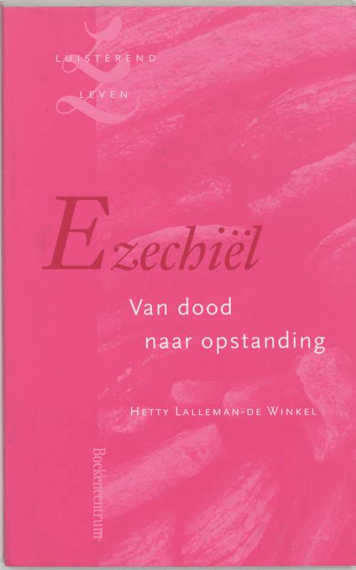 H. Lalleman-de Winkel,Ezechiel