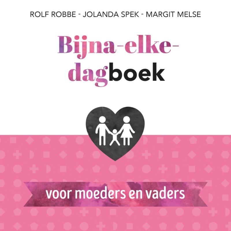 Jolanda Spek, Margit Melse,Bijna-elke-dagboek voor moeders en vaders