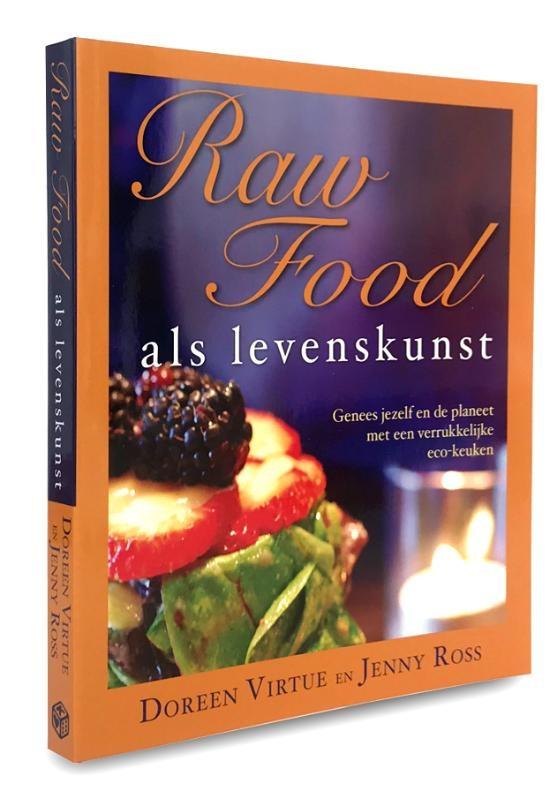 Doreen Virtue, Jenny Ross,Raw food als levenskunst