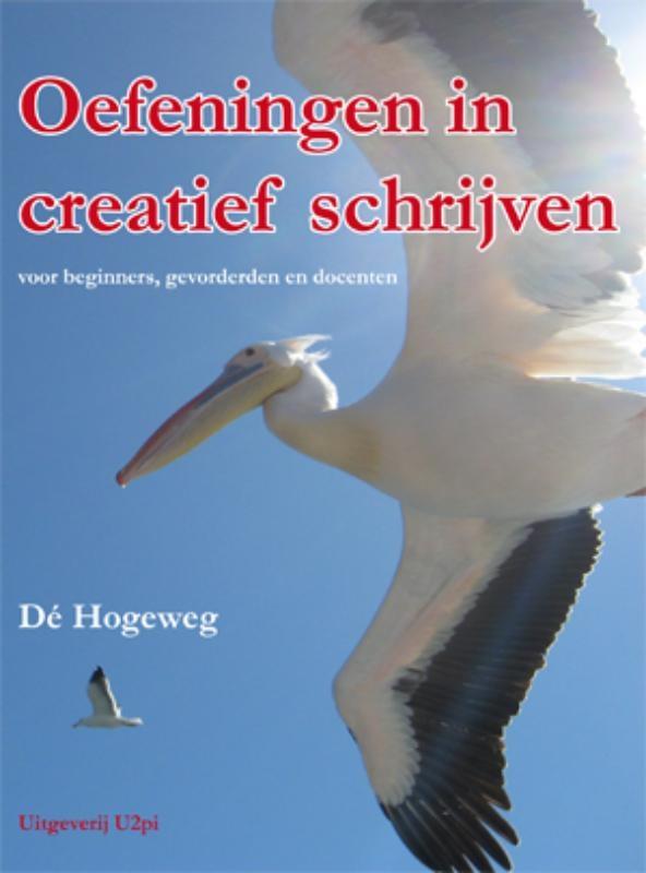 De Hogeweg,Oefeningen in creatief schrijven