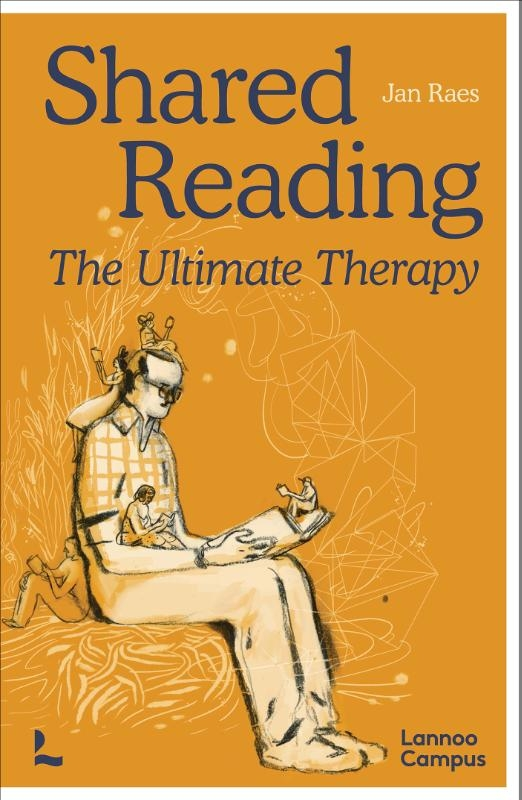 Jan Raes,Shared Reading - The Ultimate Therapy