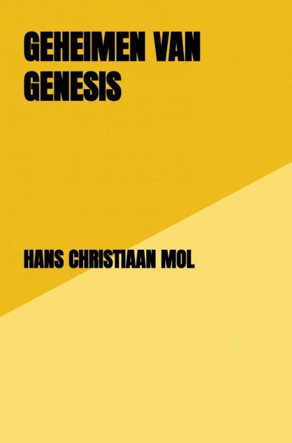 Hans Christiaan Mol,Geheimen van Genesis