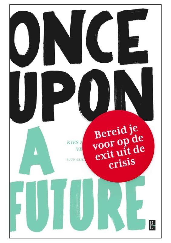 Leen Zevenbergen, Ruud Veltenaar,Once Upon A Future