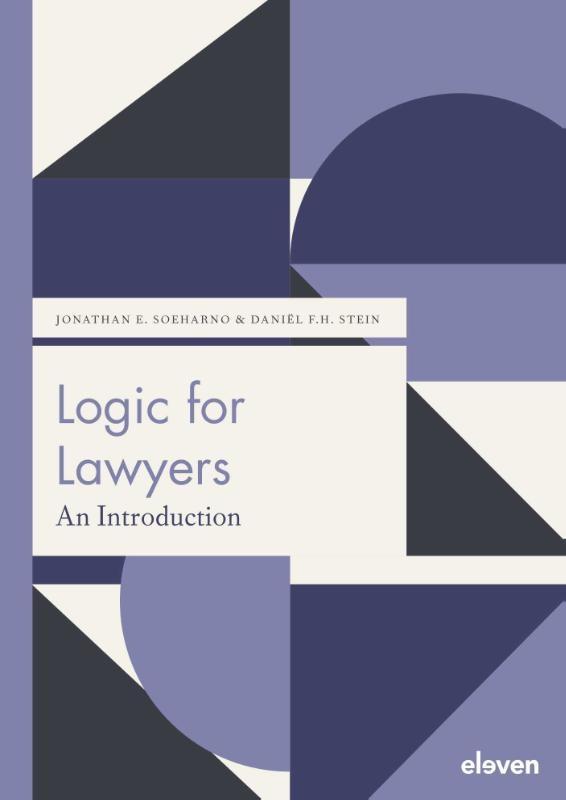 Jonathan E. Soeharno, Daniël F.H. Stein,Logic for Lawyers