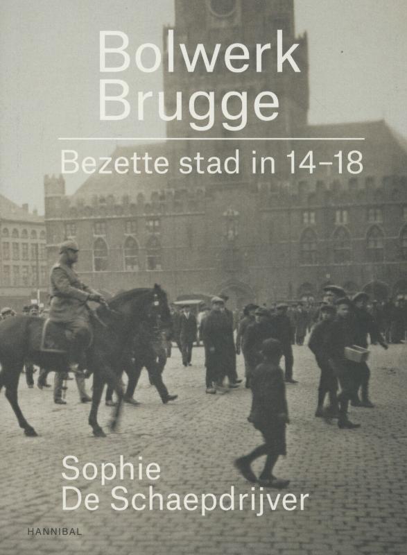 Sophie De Schaepdrijver,Bolwerk Brugge