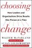 McFarland, Walter,   Goldsworthy, Susan,Choosing Change
