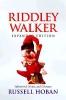 Hoban, Russell,Riddley Walker