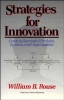 Rouse, William B.,Strategies for Innovation
